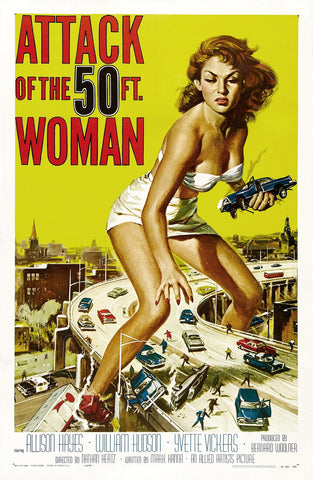 """Attack Of The 50 Ft. Woman"" - Vintage Movie Poster"