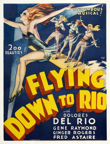 """Flying Down To Rio"" - Movie Poster - Fred Astaire and Ginger Rogers"