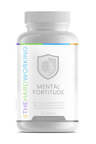 Mental Fortitude Calming Formula - 4thehardworking supplements