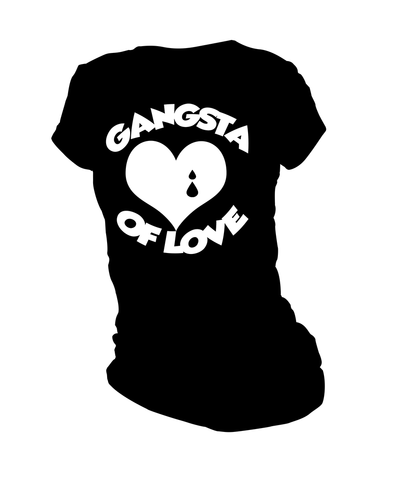 Gangsta Of Love (Ladies)