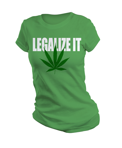 Legalize It (Ladies)