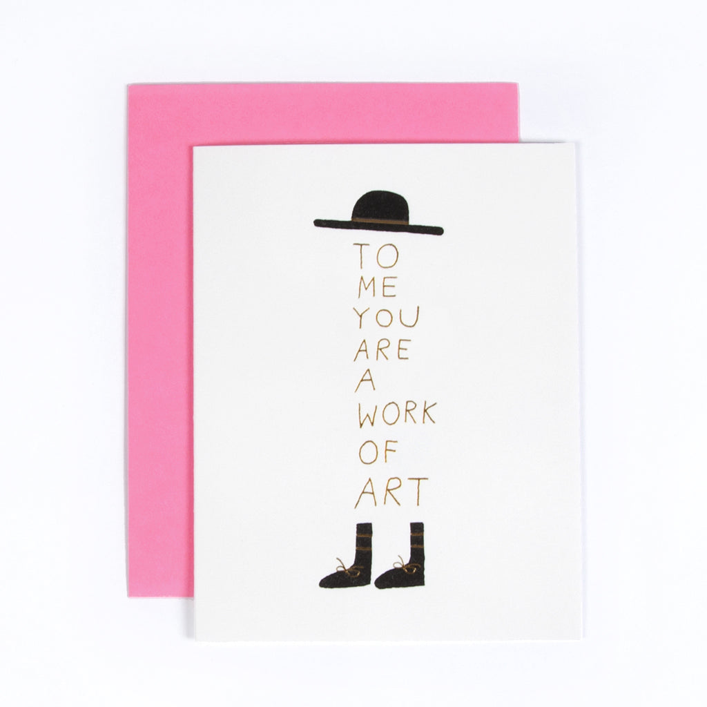 You are a work of Art Greeting Card