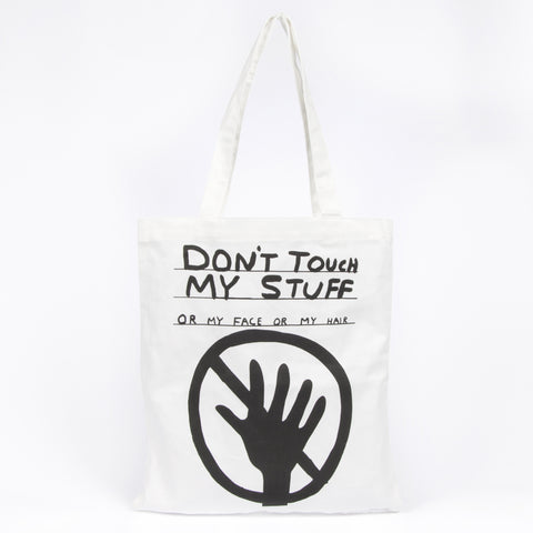 Don't Touch My Stuff Tote
