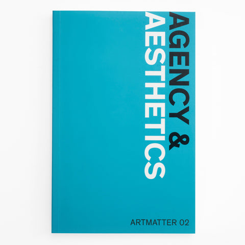 Agency & Aesthetics