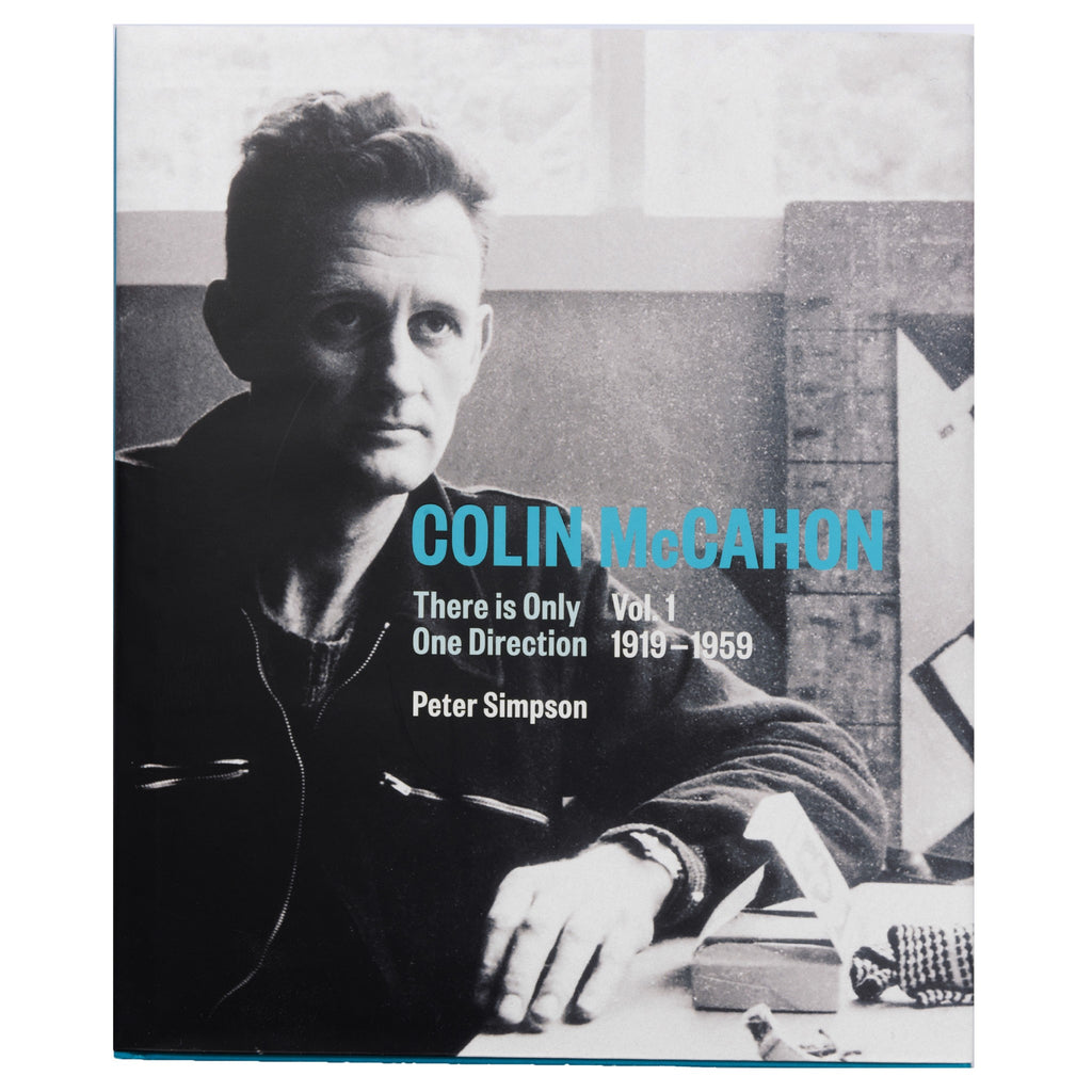 Colin McCahon: There is Only One Direction Vol. 1