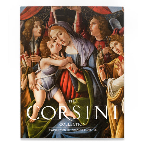 PRE ORDER The Corsini Collection: A Window on Renaissance Florence