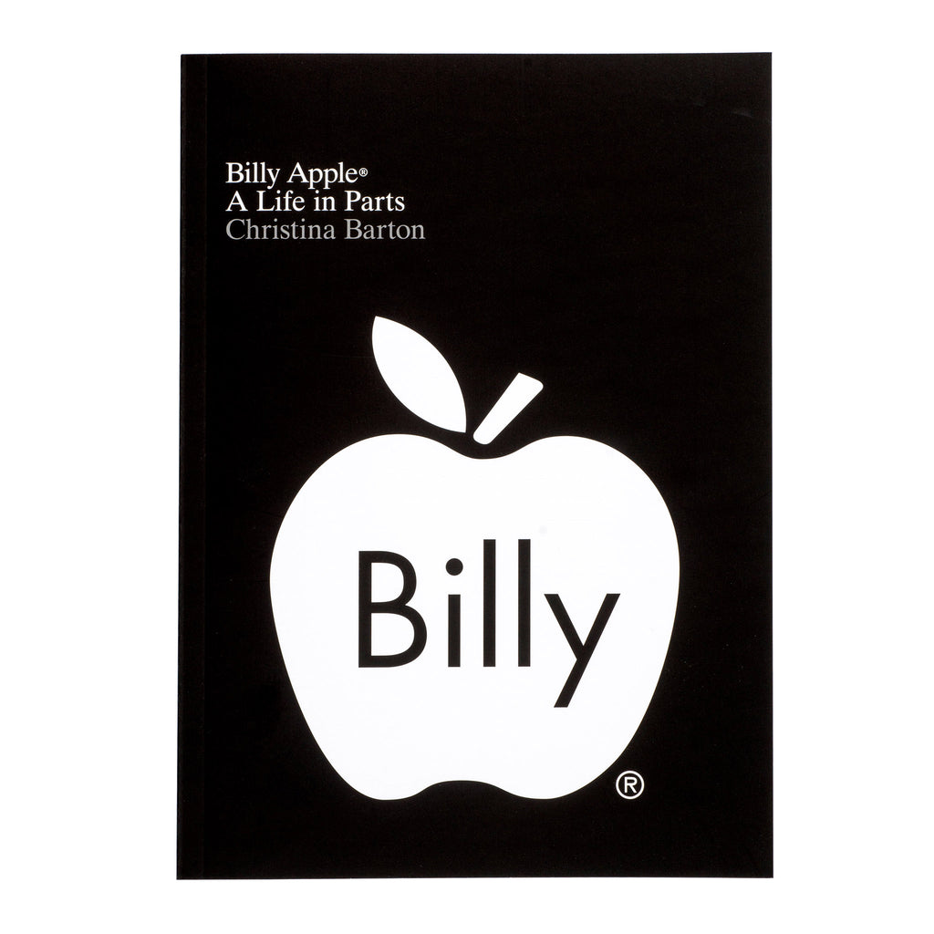 Billy Apple: A Life in Parts