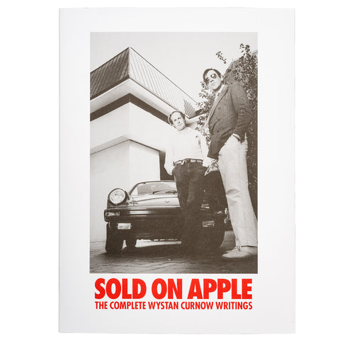 Sold on Apple: The Complete Wynstan Curnow Writings