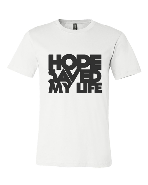 Hope Saved My Life Unisex Tee