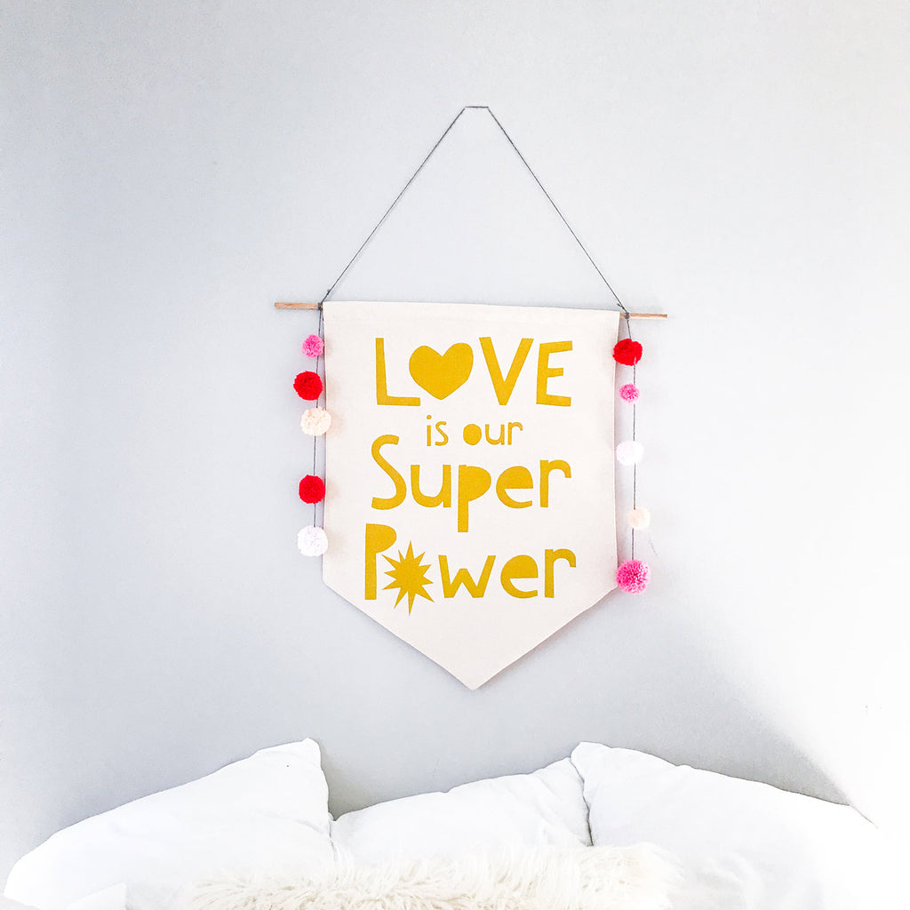 Love is Our Super Power Banner