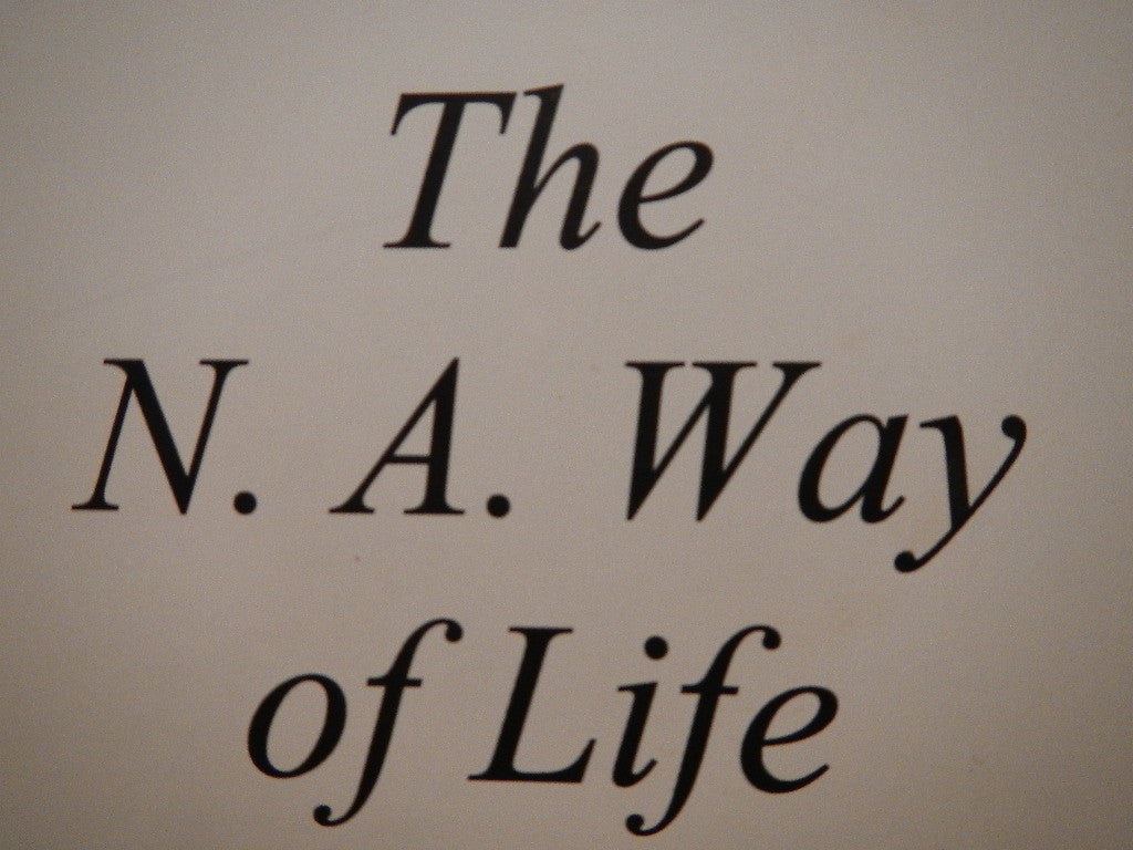 "The NA Way of Life "" Free Digital Download"""