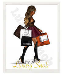 I AM LUXURYNOB POSTER 16 X 20 ACCESSORIES | LuxurySnob: pre owned luxury handbags, authentic designer goods second hand, second hand luxury bags, gently used designer shoes