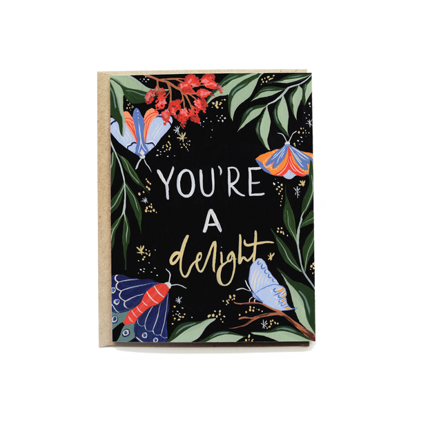 You're a Delight Greeting Card