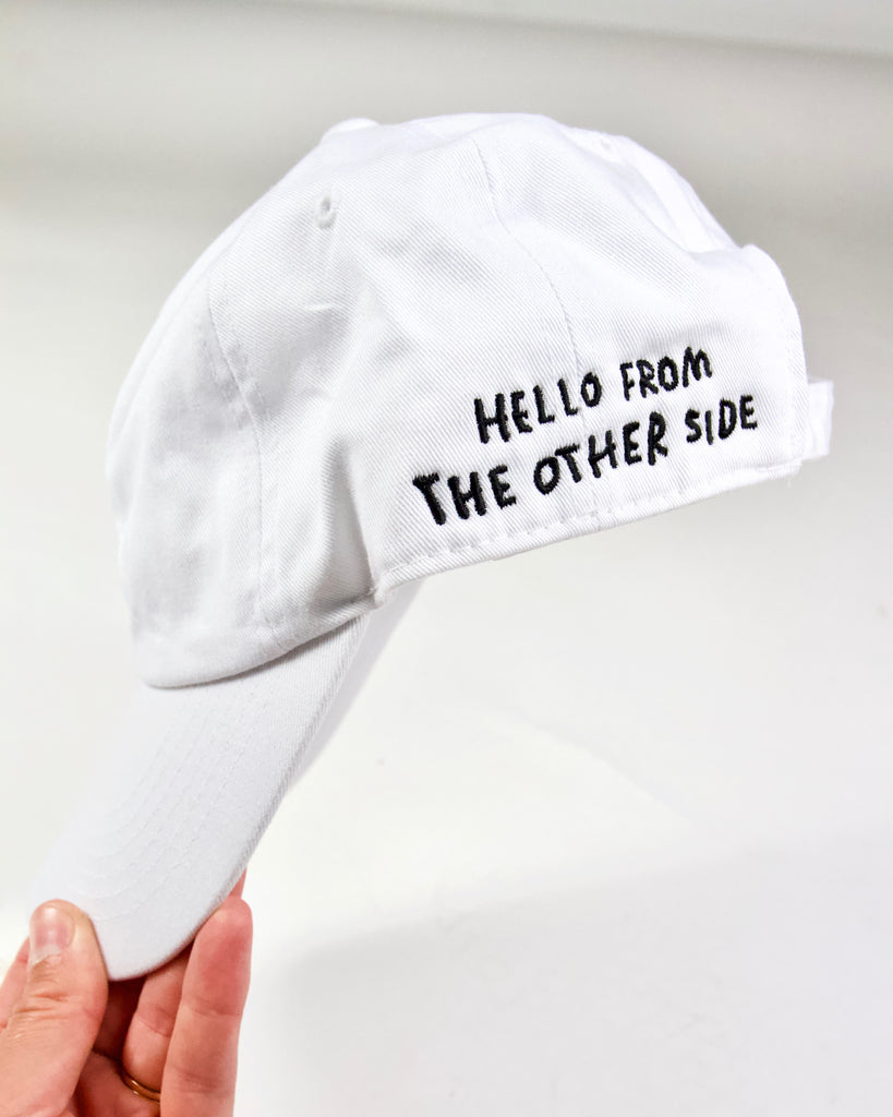 Hello From The Other Side Hat