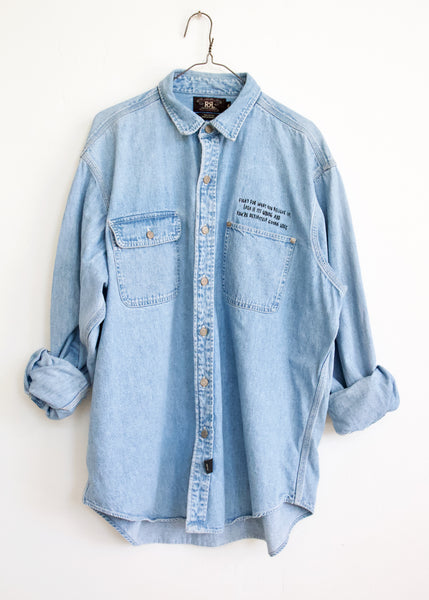 FIGHT FOR WHAT YOU BELIEVE IN, Heavy Denim Shirt