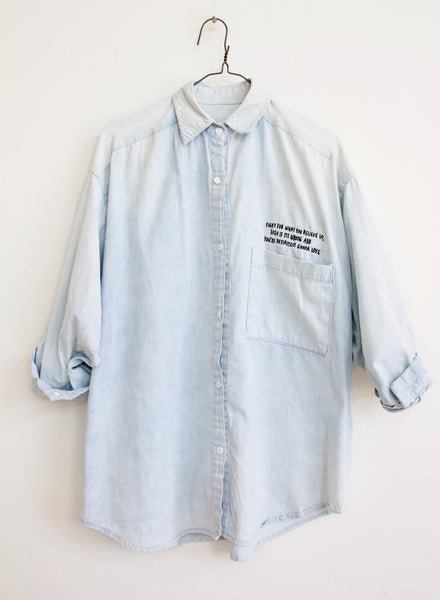 FIGHT FOR WHAT YOU BELIEVE IN, VINTAGE BOXY DENIM BUTTON UP