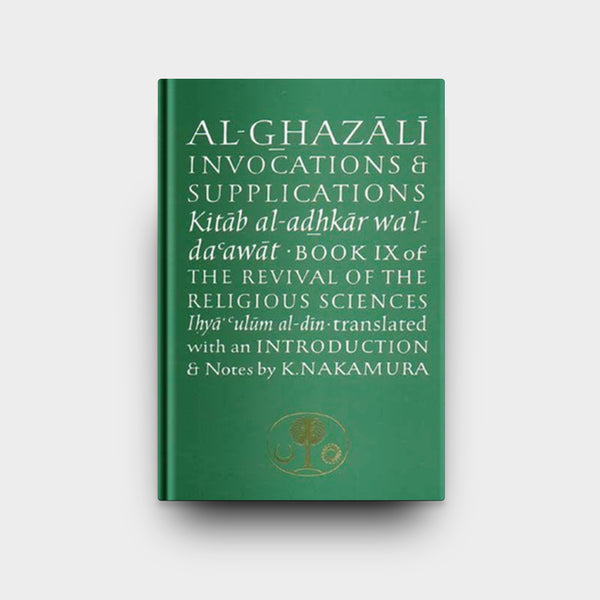 Al-Ghazali on Invocations and Supplications