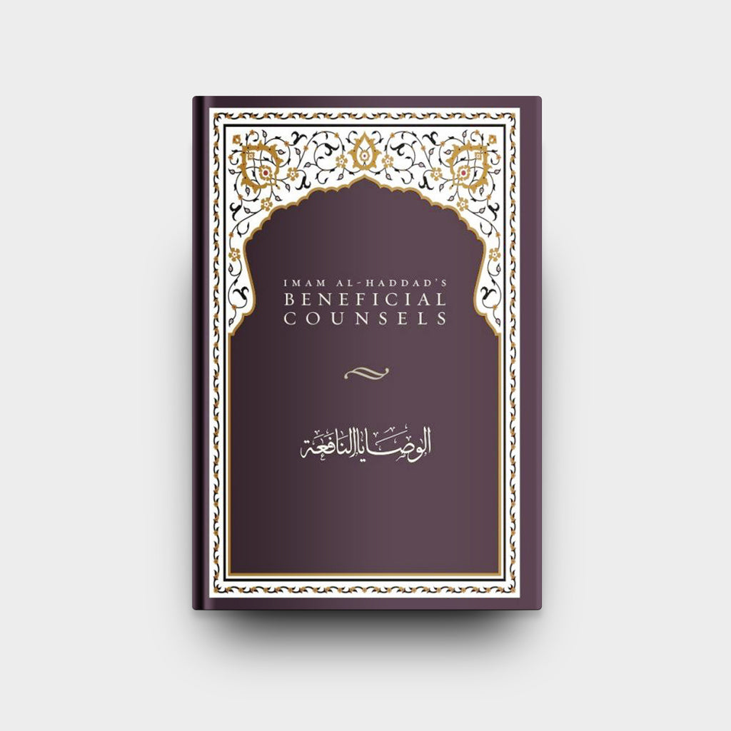 Imam al-Haddad's Beneficial Counsels