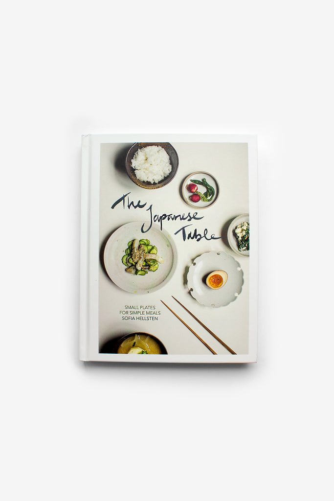 The Japanese Table : Small Plates for Simple Meals