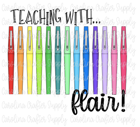 Teaching With Flair Teacher Sublimation Design