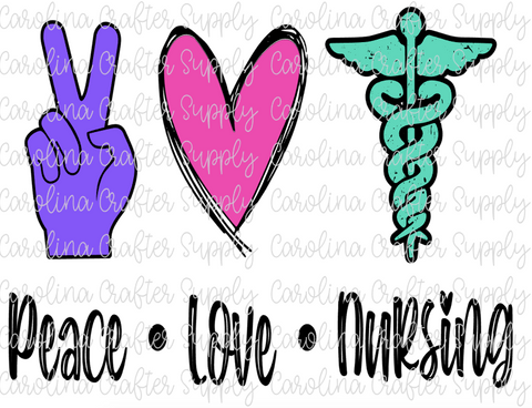 Peace Love Nursing Sublimation Design