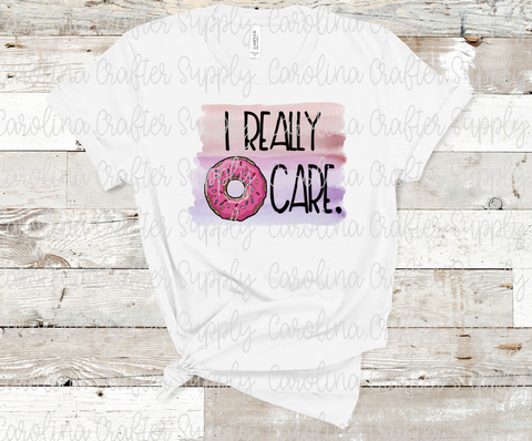 I Donut Care Sublimation Design