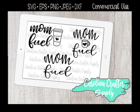 Mom Fuel SVG, SVG, Coffee SVG