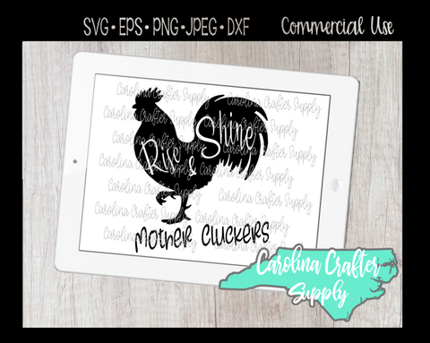 Rooster SVG, Rise & Shine Mother Cluckers, Home Decor Sign SVG
