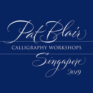 Pat Blair in Singapore: Calligraphy Workshops 2019