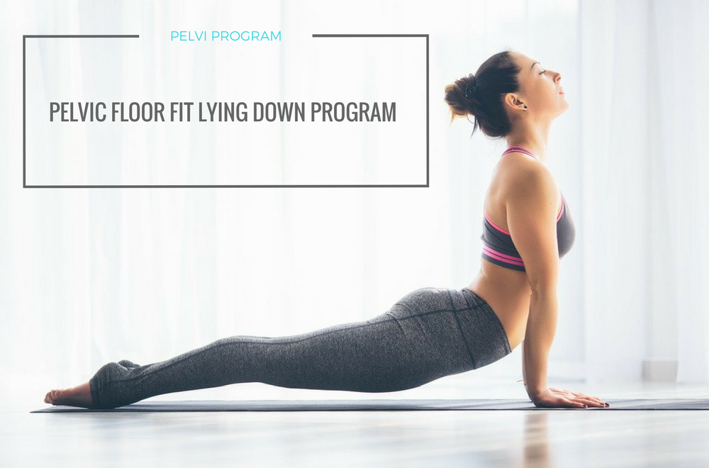 Pelvic Floor Lying Down Program