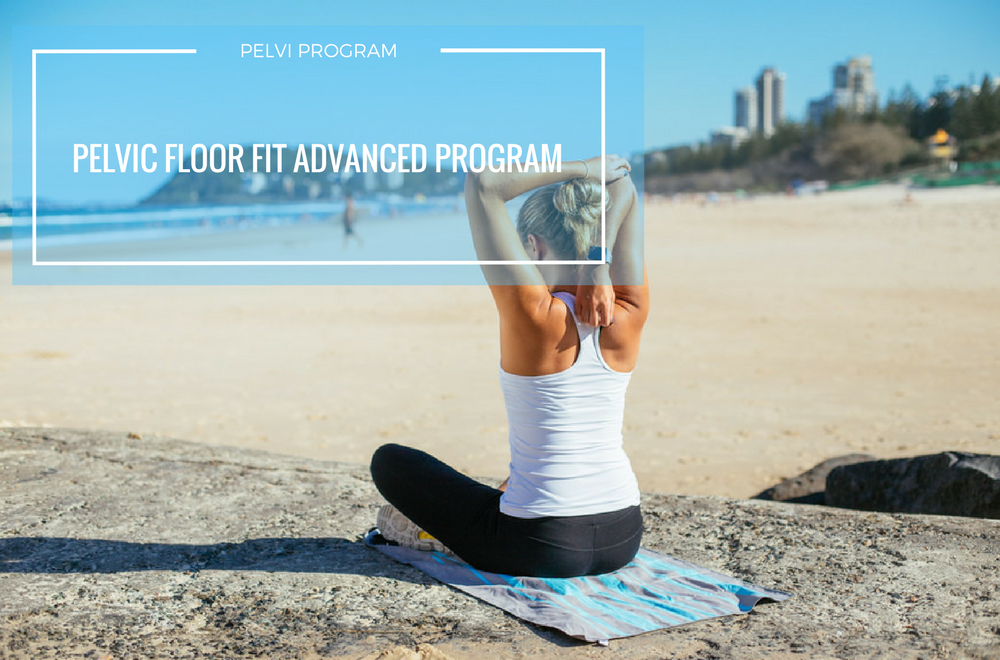 Pelvic Floor Fit Advanced Pose Program