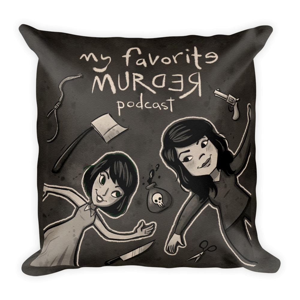 My Favorite Murder Drawing - Square Pillow