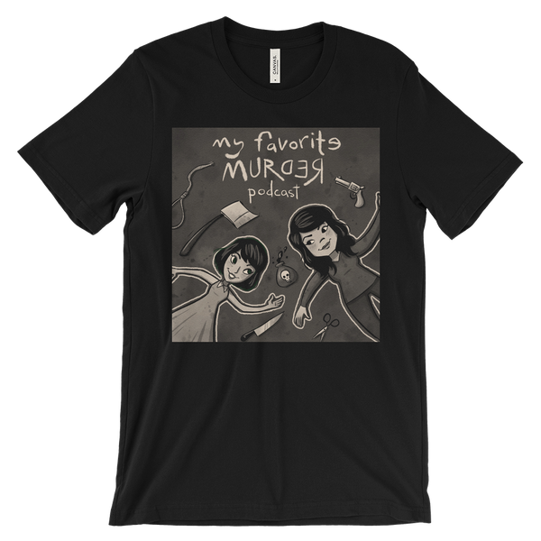 My Favorite Murder Official Drawing Shirt - Unisex