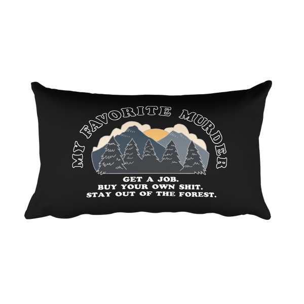Stay Out of the Forest - Rectangular Pillow