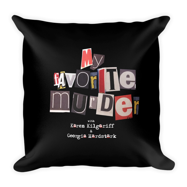 My Favorite Murder Logo - Square Pillow