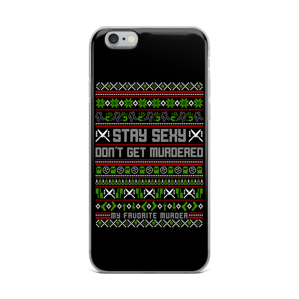 Stay Sexy Holiday iPhone Case