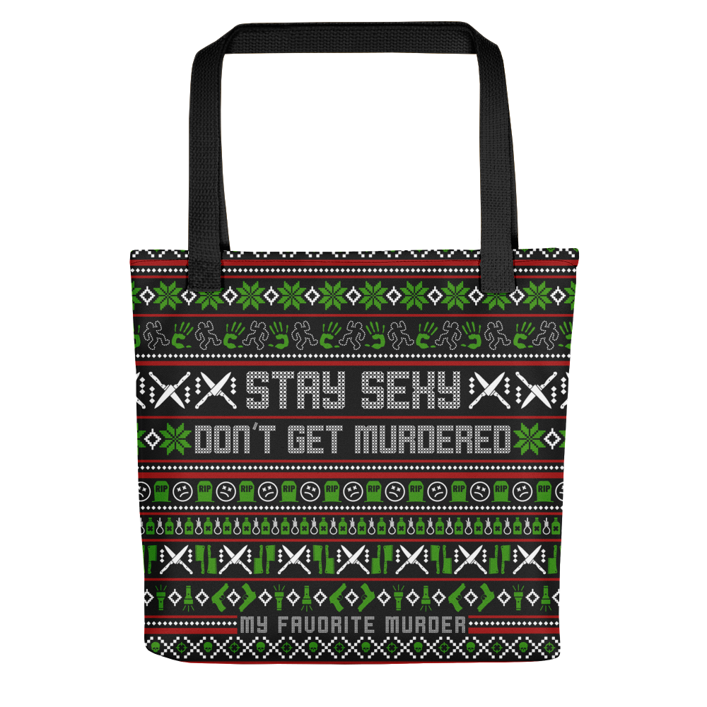 Stay Sexy Holiday Tote