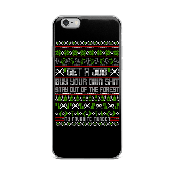 Stay Out of the Forest Holiday iPhone Case