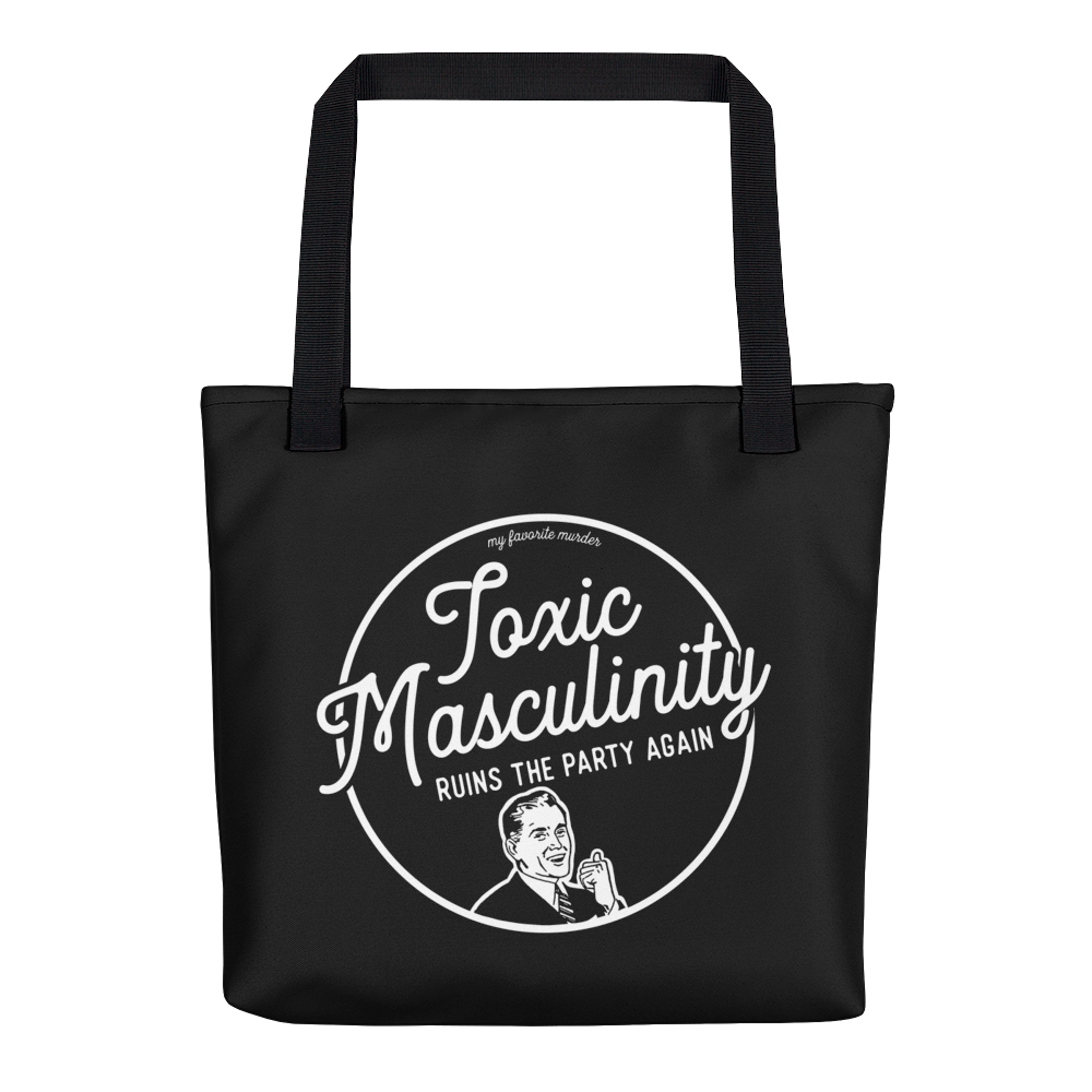 Toxic Masculinity Tote bag