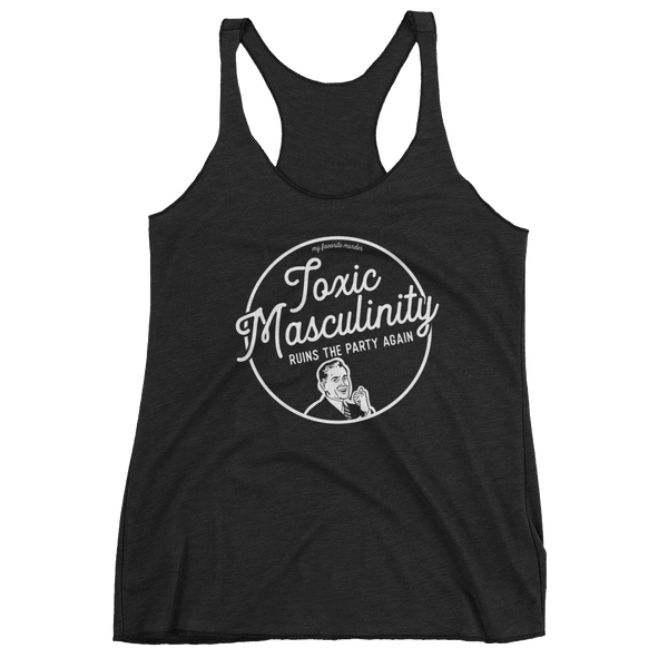 Toxic Masculinity Women's tank top - Black Edition