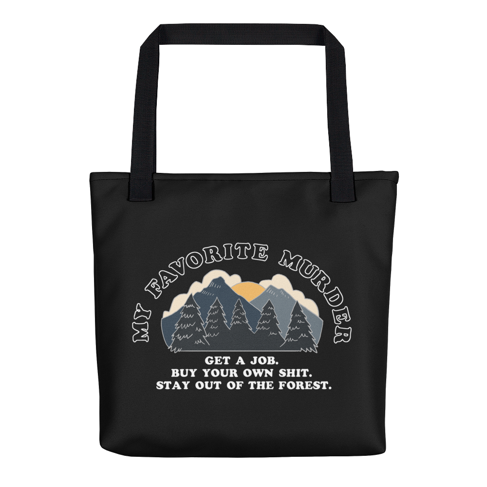 Stay Out of the Forest Tote bag
