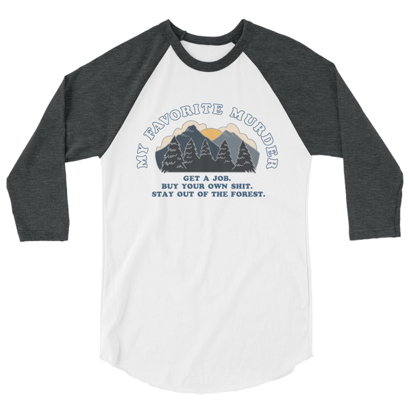 Stay Out of the Forest - baseball shirt
