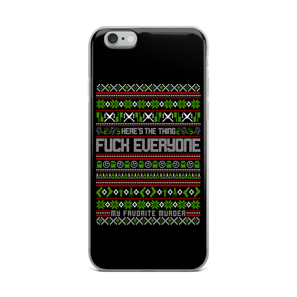Fuck Everyone Holiday iPhone Case