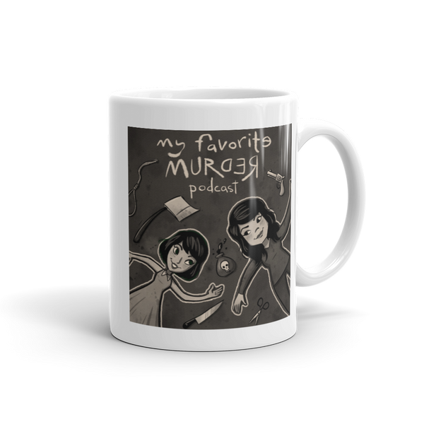 My Favorite Murder Official Drawing Mug