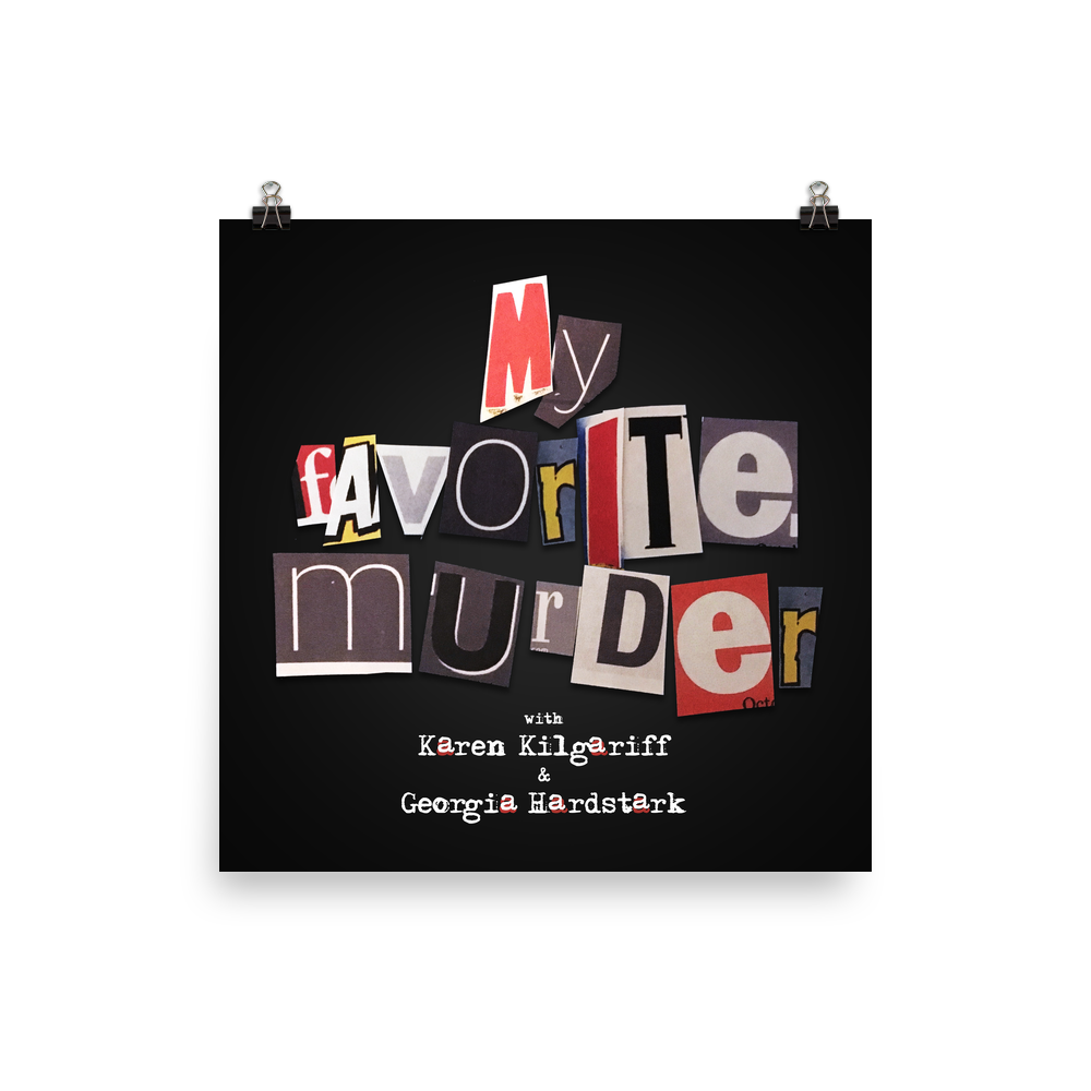 My Favorite Murder Official Logo Poster