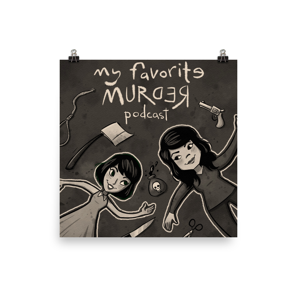 My Favorite Murder Official Drawing - Poster