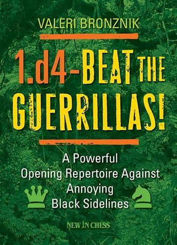 1.d4 - Beat the Guerrillas! - Bronznik