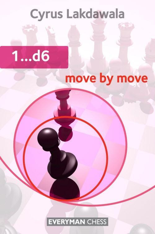 chess boards and chess pieces - 1...d6: Move by Move - Lakdawala - Chess Books