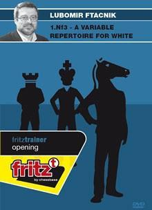 1.Nf3 Variable Repertoire for White - Ftacnik - Chess CDs and DVDs