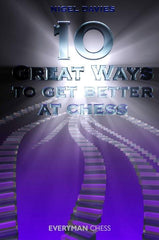 10 Great Ways to Get Better at Chess - Davies - Book - Chess-House